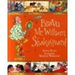 bravo mr shakespeare
